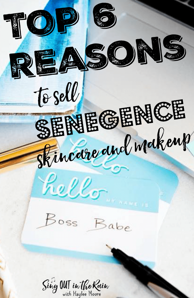 TOP 6 Reasons to Sell SeneGence Makeup and Skincare