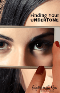 PI - Finding Your Undertone