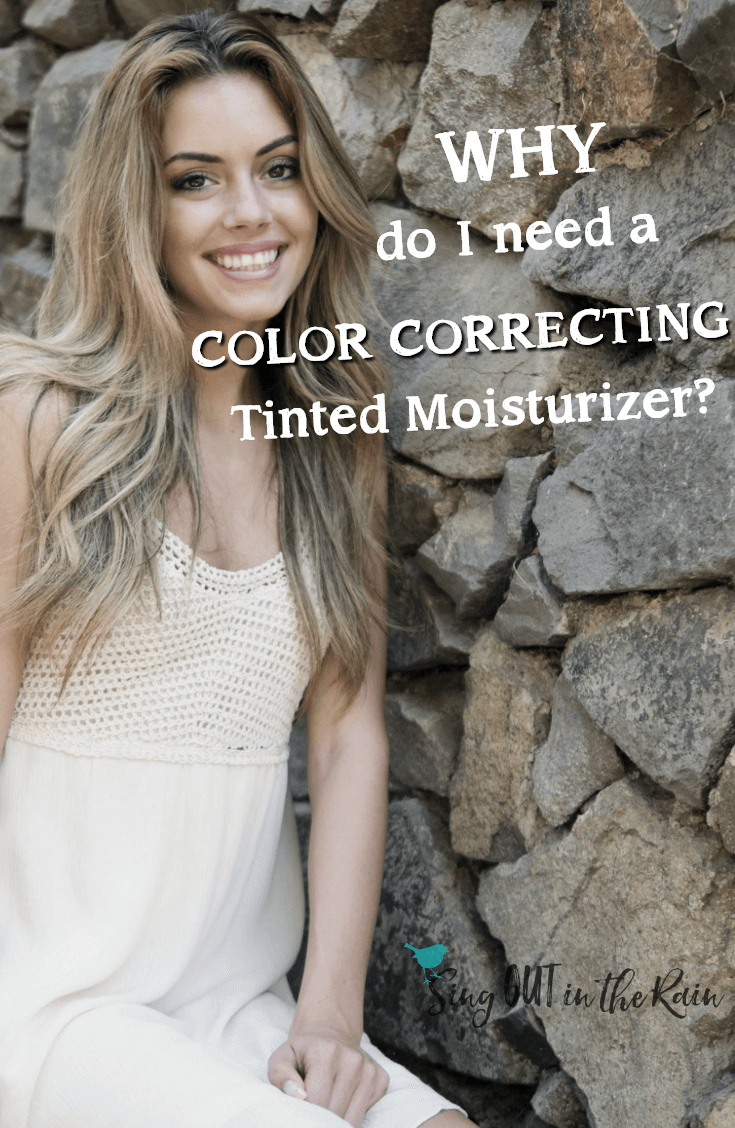Why do I Need a Color Correcting Tinted Moisturizer?