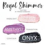 Royal Shimmer shadowsense trio, pink opal shimmer shadowsense, amethyst shadowsense, onyx shadowsense