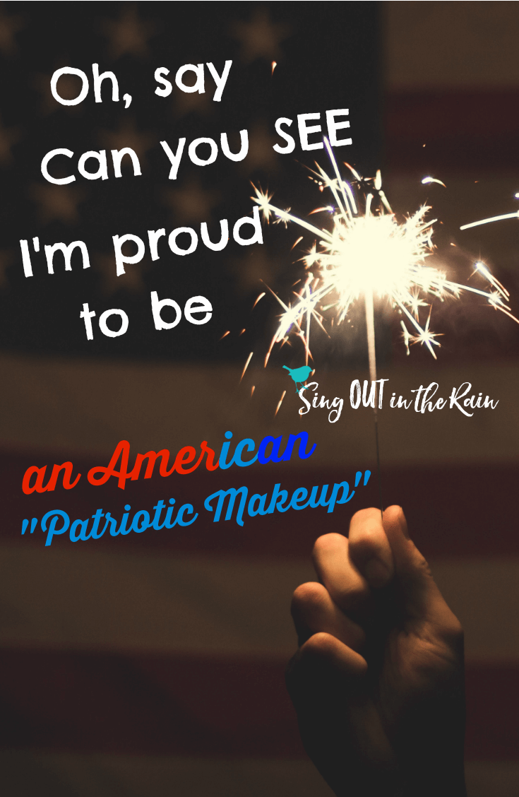 Oh, Say can you See my Patriotic Spirit?