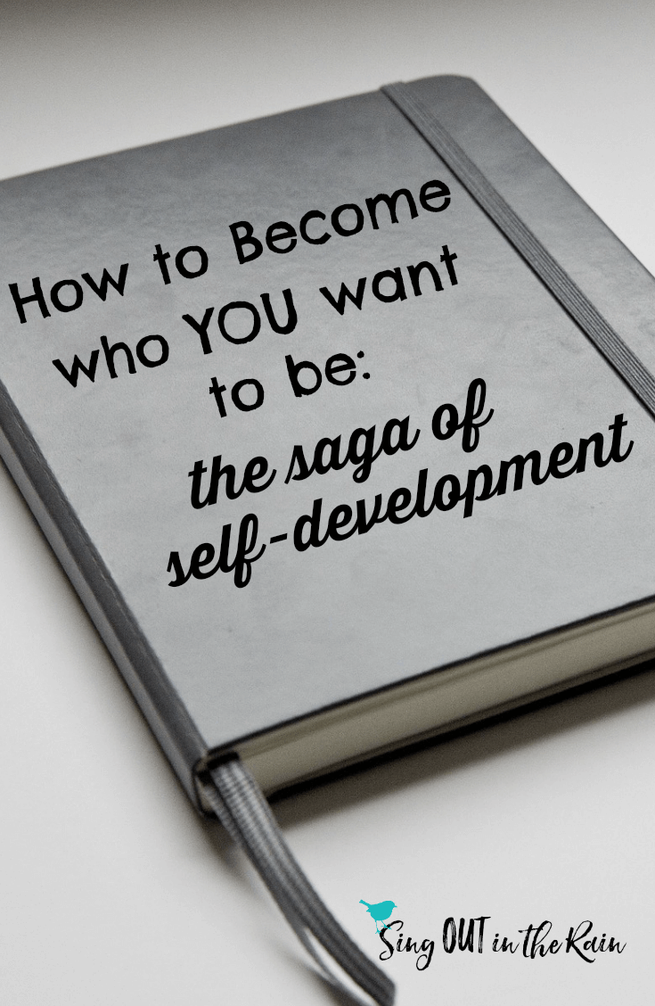How to Become who YOU want to be : Self-Development