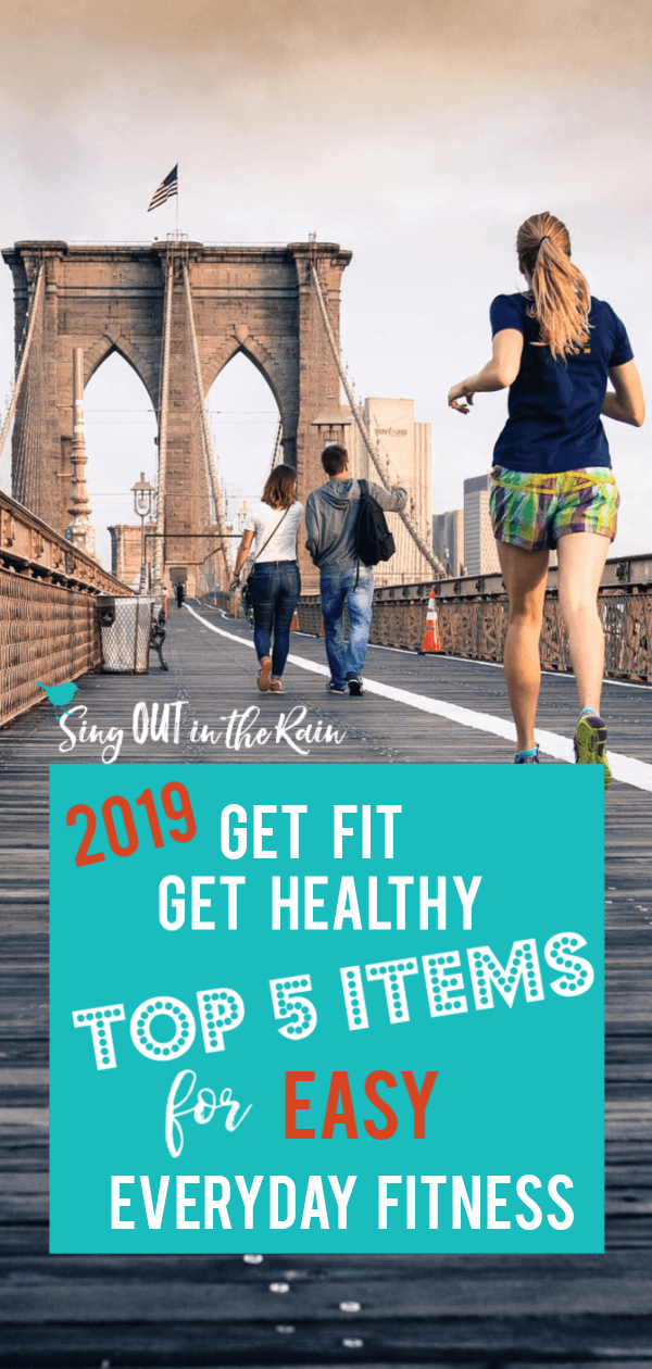 Get Fit, Get Healthy - 5 EASY Items to Incorporate Fitness into your Every Day!