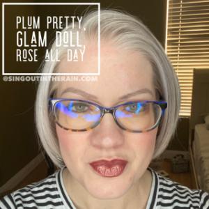Plum Pretty LipSense, LipSense Mixology, Glam Doll LipSense, Rose All Day LipSense