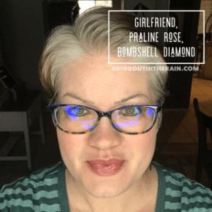 Girlfriend, Praline Rose, Bombshell Diamond