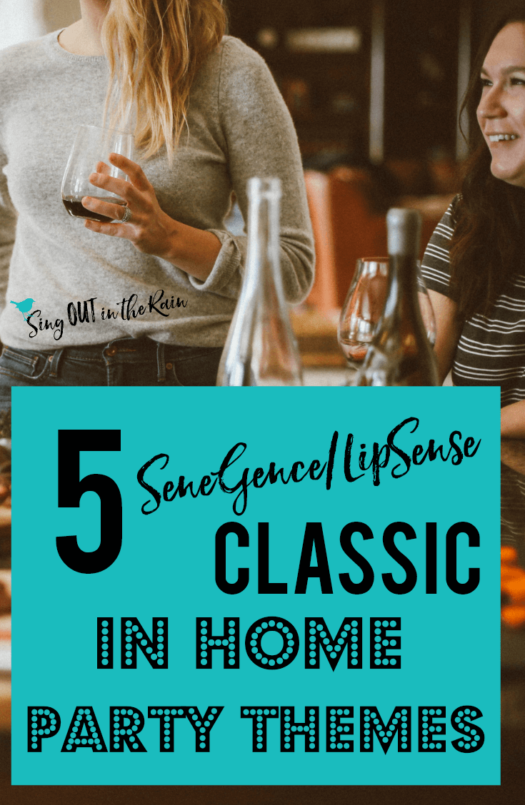 5 SeneGence/LipSense CLASSIC In-Home Party Themes