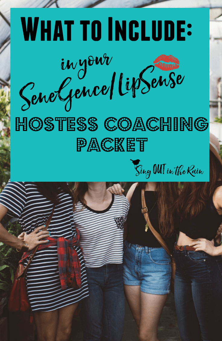 What to Include in your SeneGence/LipSense Hostess Coaching Packet