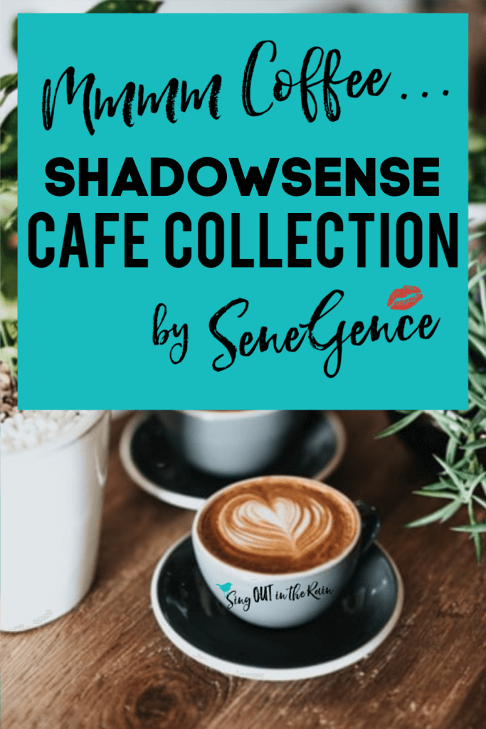 shadowsense cafe collection, cafe collection by senegence