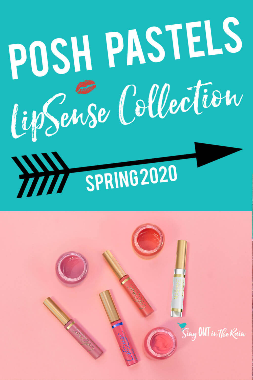 Posh Pastels LipSense Collection by SeneGence