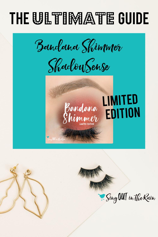 The Ultimate Guide to Bandana Shimmer ShadowSense