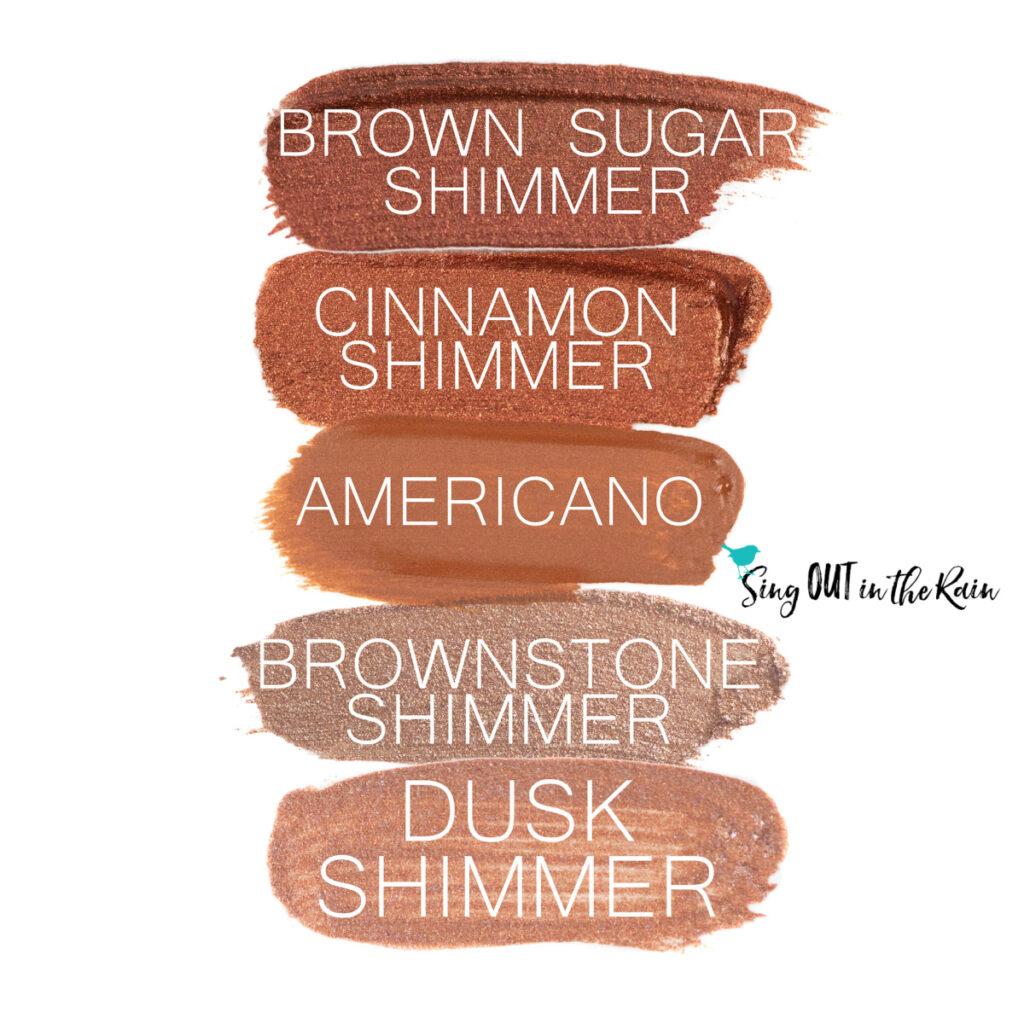 Brown Sugar Shimmer ShadowSense, Cinnamon Shimmer ShadowSense, Americano ShadowSense, Brownstone Shimmer ShadowSense, Dusk Shimmer ShadowSense