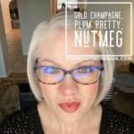 Gold Champagne LipSense, LipSense Mixology, Plum Pretty LipSense, Nutmeg LipSense