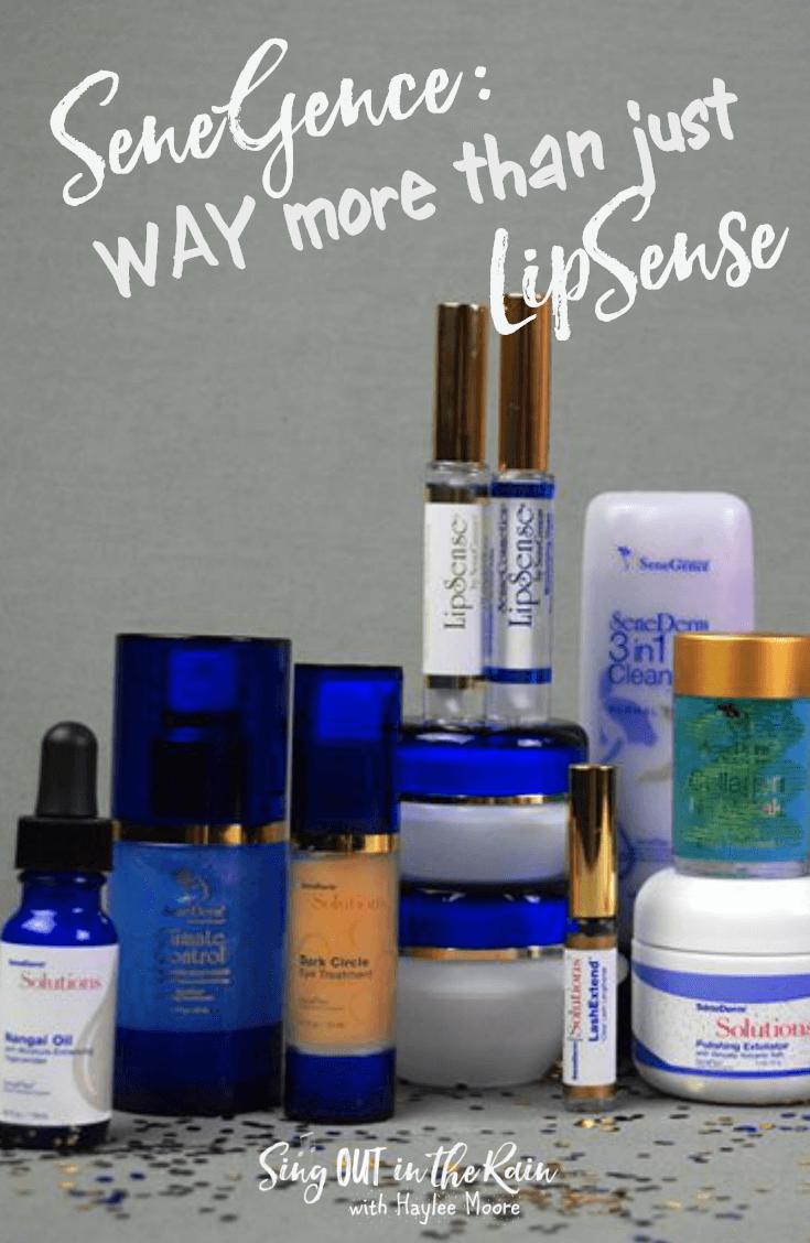 SeneGence – WAY more than LipSense!!