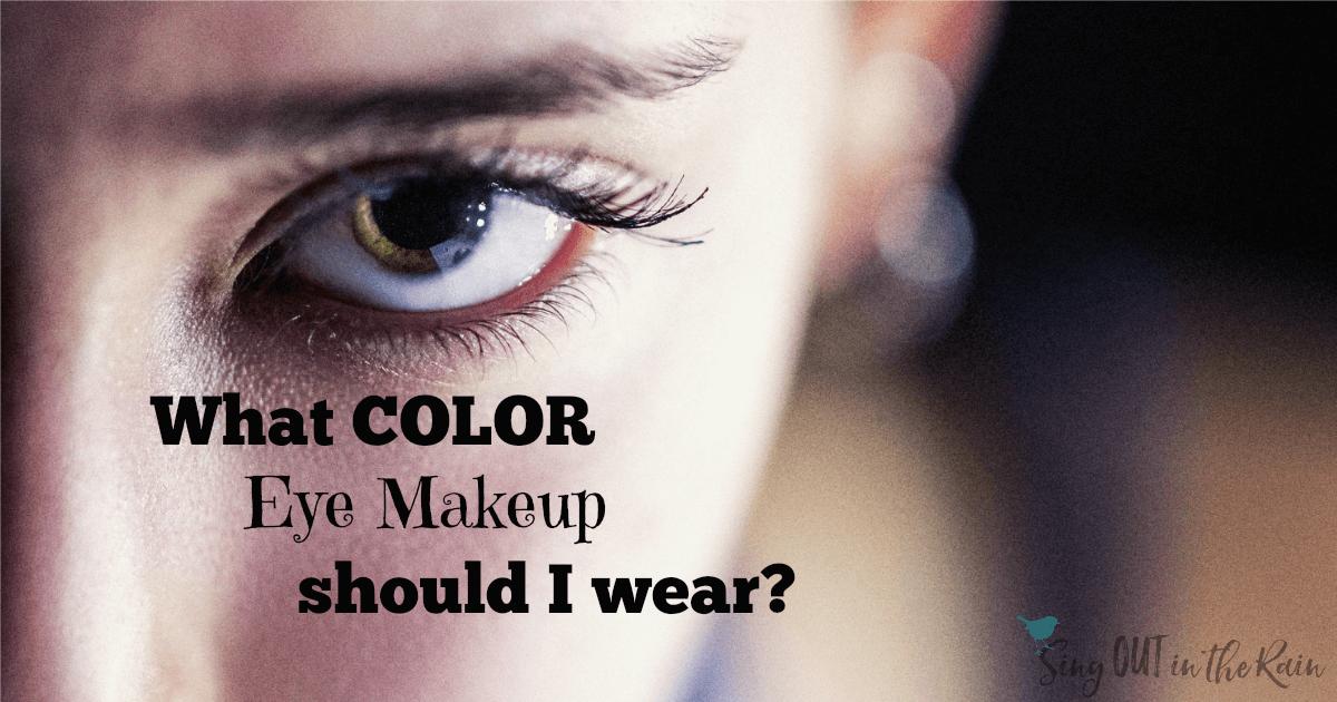 what color of eye makeup should i wear