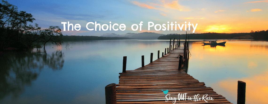 The Choice of Positivity