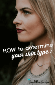 how to find your skin type, how to know skin type