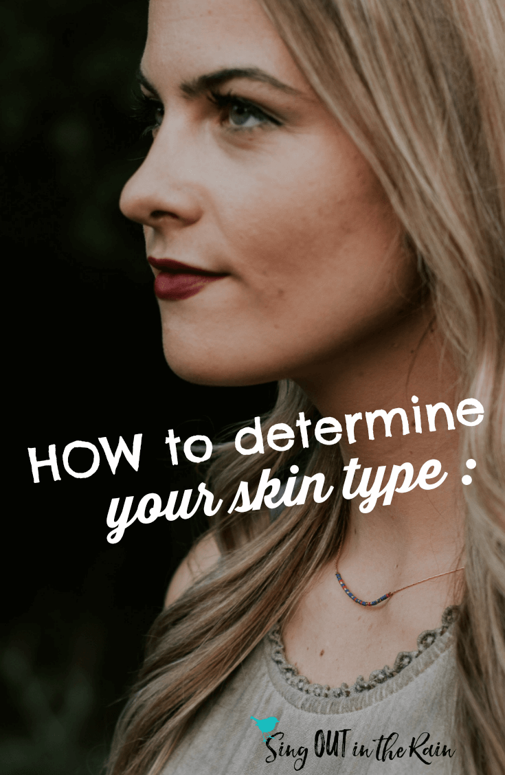 Learn how to find your skin type so you use the right skincare & makeup for YOU.  Tips & Tricks included.  #skincare #skintype