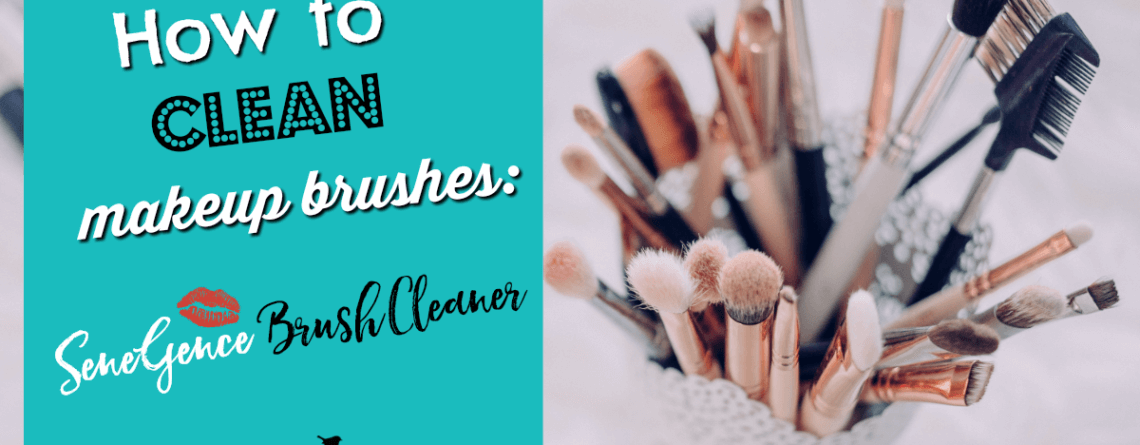 How to Clean Makeup Brushes with SeneGence Brush Cleaner