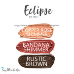 Eclipse ShadowSense eye trio, copper rose shimmer shadowsense, bandana shimmer shadowsense, rustic brown shadowsense