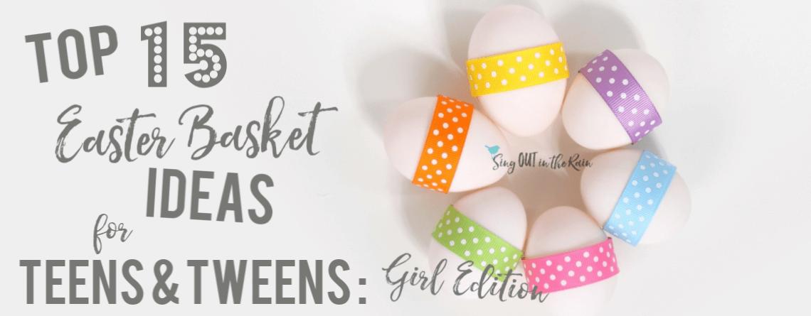 TOP 15 Easter Basket Ideas for Teens & Tweens: GIRLS edition