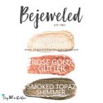 Bejeweled eye trio, sandstone pearl shimmer shadowsense, rose gold glitter shadowsense, smoked topaz shimmer shadowsense