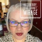 Roseberry LipSense, Star Garnet LipSense, Mirage LipSense, LipSense Mixology