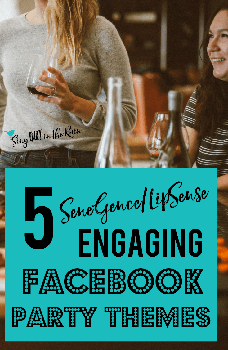 5 SeneGence/LipSense ENGAGING FaceBook Party Themes