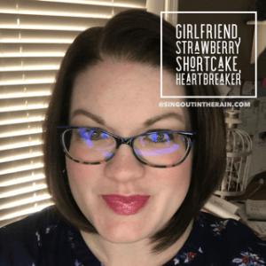 Girlfriend LipSense, Strawberry Shortcake LipSense, Heartbreaker LipSense, Heartbreaker LipSense Combos, LipSense Mixology