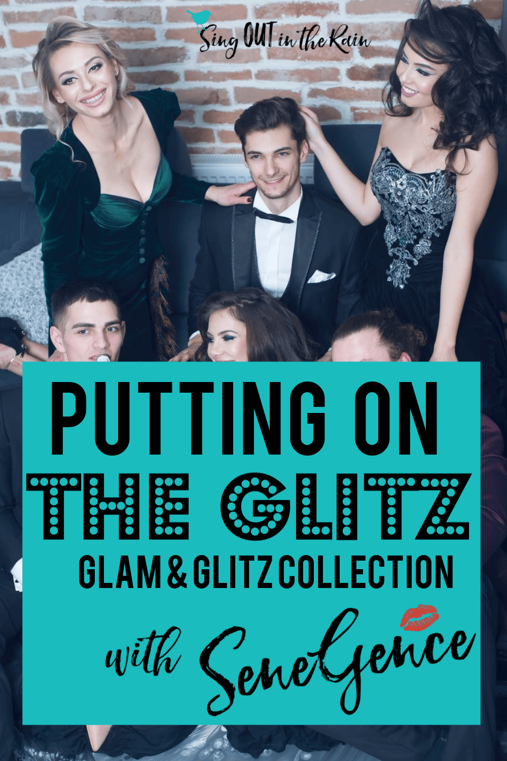 Putting on the Glitz : Glitz & Glam Collection by SeneGence