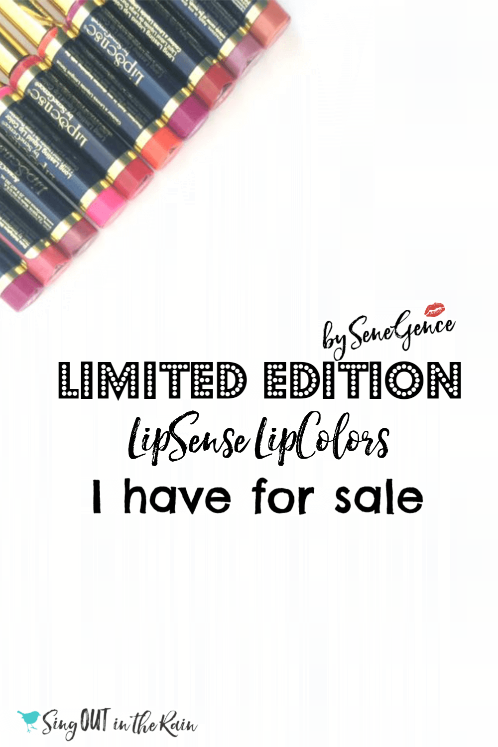 Limited Edition LipSense LipColors