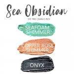 Sea Obsidian Shadowsense Eye Trio, Seafoam Shimmer Shadowsense, Copper rose shimmer shadowsense, onyx shadowsense