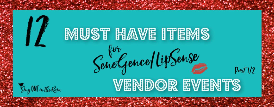 12 MUST HAVE Items for LipSense/SeneGence Vendor Events