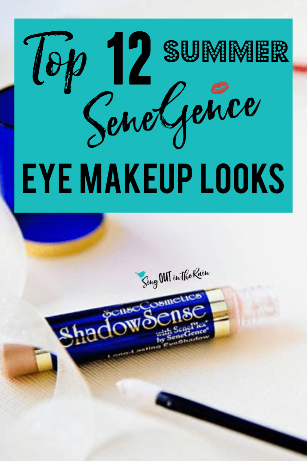 Top 12 Summer SeneGence Eye Makeup Looks
