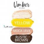 Umber Eye Quad, Sandstone Pearl Shimmer ShadowSense, Yellow ShadowSEnse, moca java shadowsense, rustic brown shadowsense