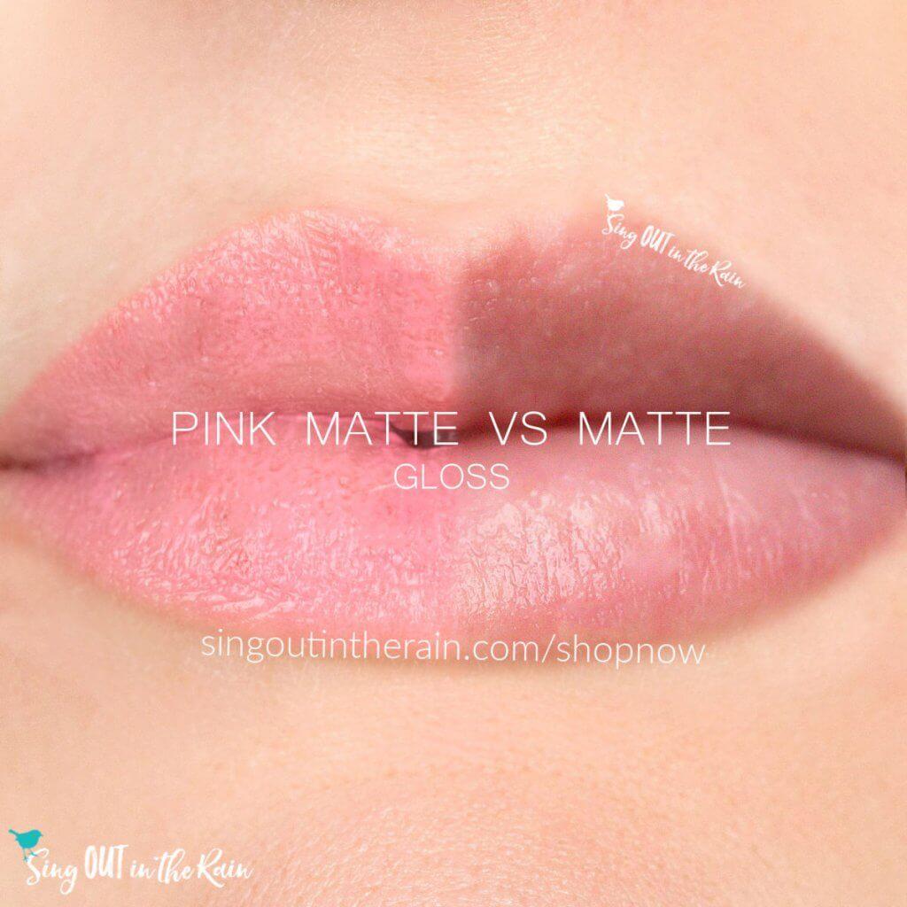 pink matte gloss, matte gloss