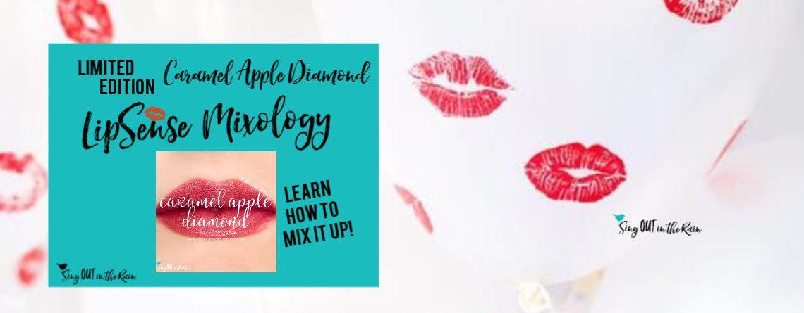 The Ultimate Guide to Caramel Apple Diamond LipSense Mixology